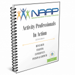 Activity Professionals in Action: Research, Training and Experiences for Professional Growth