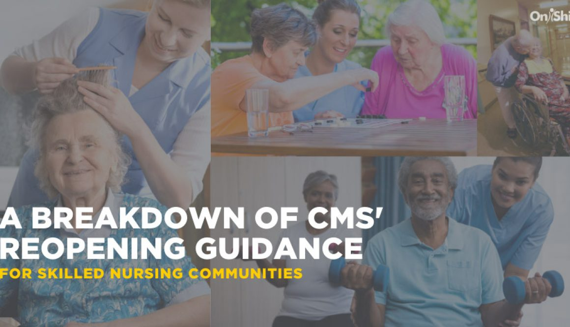 A Breakdown of CMS' Reopening Guidance from OnShift